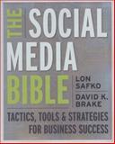 The Social Media Bible, Lon Safko and David Brake, 0470411554