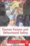 Human Factors and Behavioural Safety, Stranks, Jeremy, 0750681551