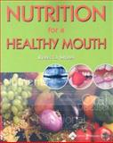 Nutrition for a Healthy Mouth, Sroda, Rebecca, 0781751551