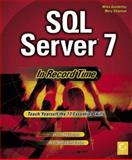 SQL Server 7 in Record Time, Gunderloy, Mike and Chipman, Mary, 0782121551