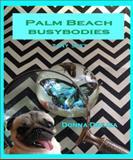 Palm Beach Busybodies, Drejza, Donna, 099606155X
