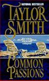 Common Passions, Taylor Smith, 1551661551