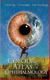Colour Atlas of Ophthalmology (5th Ed), Yin, 9812771557