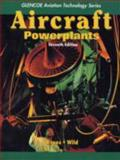 Aircraft : Powerplants, Kroes, Michael J. and Wild, Thomas W., 0077231554