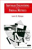 Software Engineering with Formal Metrics, Ejiogu, Lem O., 047156155X