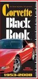 Corvette Black Book 1953-2008, Mike Antonick, 0760331553