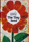 The Tiny Seed, Eric Carle, 088708155X