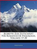 Beihefte Zur Zeitschrift Für Romanische Philologie, Anonymous and Anonymous, 1145751555