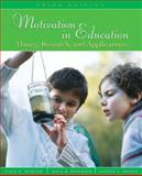 Motivation in Education : Theory, Research, and Applications, Schunk, Dale H. and Pintrich, Paul R., 0132281554