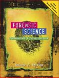 Forensic Science : Fundamentals and Investigations 2012 Update, Bertino, Anthony J., 0538731559