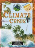 Climate Crisis, Nigel Hawkes, 0761311556