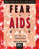 Fear and AIDS HIV : Empathy and Communication, Lego, Suzanne, 0827361556