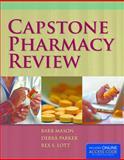 Capstone Pharmacy Review, Barb Mason and Debra L. Parker, 1284031551