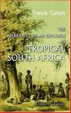 The Narrative of an Explorer in Tropical South Africa, Galton, Francis, 1402141556