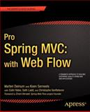 Pro Spring MVC - With Web Flow, Colin Yates and Seth Ladd, 1430241551