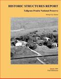 Tallgrass Prairie National Preserve Historic Structures Report, Quinn Evans Architects, 1484941551
