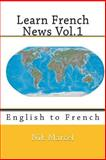 Learn French News Vol. 1, Nik Marcel, 1497431557