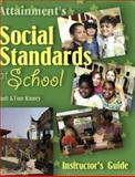 Social Standards at School : Set Social and Behavioral Guidelines, Kinney, Judi and Kinney, Tom, 1578611555