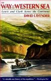 The Way to the Western Sea, David G. Lavender, 0385411553