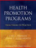 Health Promotion Programs : From Theory to Practice, Society for Public Health Education (SOPHE), 0470241551