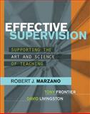 Effective Supervision : Supporting the Art and Science of Teaching, Marzano, Robert J. and Frontier, Tony, 141661155X