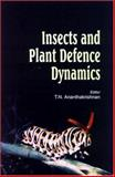 Insects and Plant Defence Dynamics, Ananthakrishnan, T. N., 1578081556