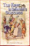 The Keys to Nehemiah's Success 9781593521554