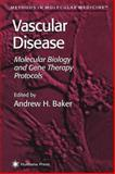 Vascular Disease : Molecular Biology and Gene Transfer Protocols, , 1617371556