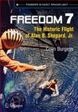 Freedom 7 : The Historic Flight of Alan B. Shepard, Jr, Burgess, Colin, 3319011553