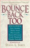 Bounce Back, Too, Diana L. James, 0889651558