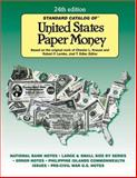 Standard Catalog of United States Paper Money, Chester L. Krause and Robert F. Lemke, 0896891550