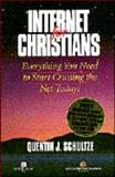 Internet for Christians, Schultze, Quentin J., 1555681557
