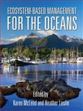Ecosystem-Based Management for the Oceans, , 1597261556