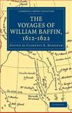 Voyages of William Baffin, 1612-1622, , 1108011551
