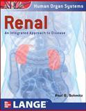Renal : An Integrated Approach to Disease, Schmitz, Paul G., 0071621555