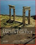 A Brief History of Ancient Greece : Politics, Society, and Culture, Pomeroy, Sarah B. and Burstein, Stanley M., 0199981558
