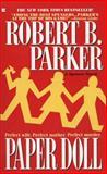 Paper Doll, Robert B. Parker, 0425141551
