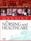 Sociology in Nursing and Healthcare 9780443101557