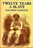 Twelve Years a Slave, Solomon Northup, 1499611552