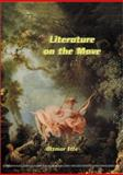 Literature on the Move, Ette, Ottmar, 9042011556