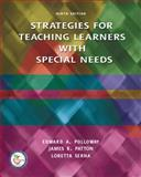 Strategies for Teaching Learners with Special Needs, Polloway, Edward A. and Patton, James R., 0131791559