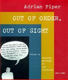 Out of Order, Out of Sight : Selected Writings in Meta-Art, 1968-1992, Piper, Adrian, 0262161559
