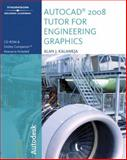 The AutoCAD 2008 Tutor for Engineering Graphics, Kalameja, Alan J., 1428311556