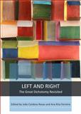 Left and Right : The Great Dichotomy Revisited, Ana Rita Ferreira, 1443851558