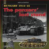 Hungary 1944-1945, Philippe Guillemot, 2352501555