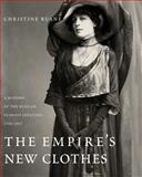The Empire's New Clothes 9780300141559