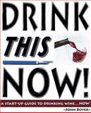 Drink This Now 9780470291559