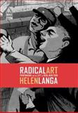 Radical Art - Printmaking and the Left in 1930s New York, Langa, Helen, 0520231554