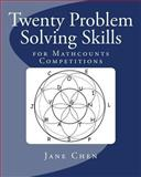 Twenty Problem Solving Skills, Jane Chen, 1453811559