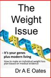 The Weight Issue, A. E. Oates, 1493721550